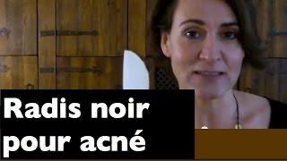 Le radis noir pour l'acné ! Thumbnail