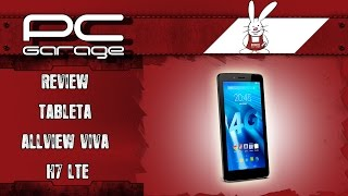 PC Garage – Video Review Tableta Allview Viva H7 LTE