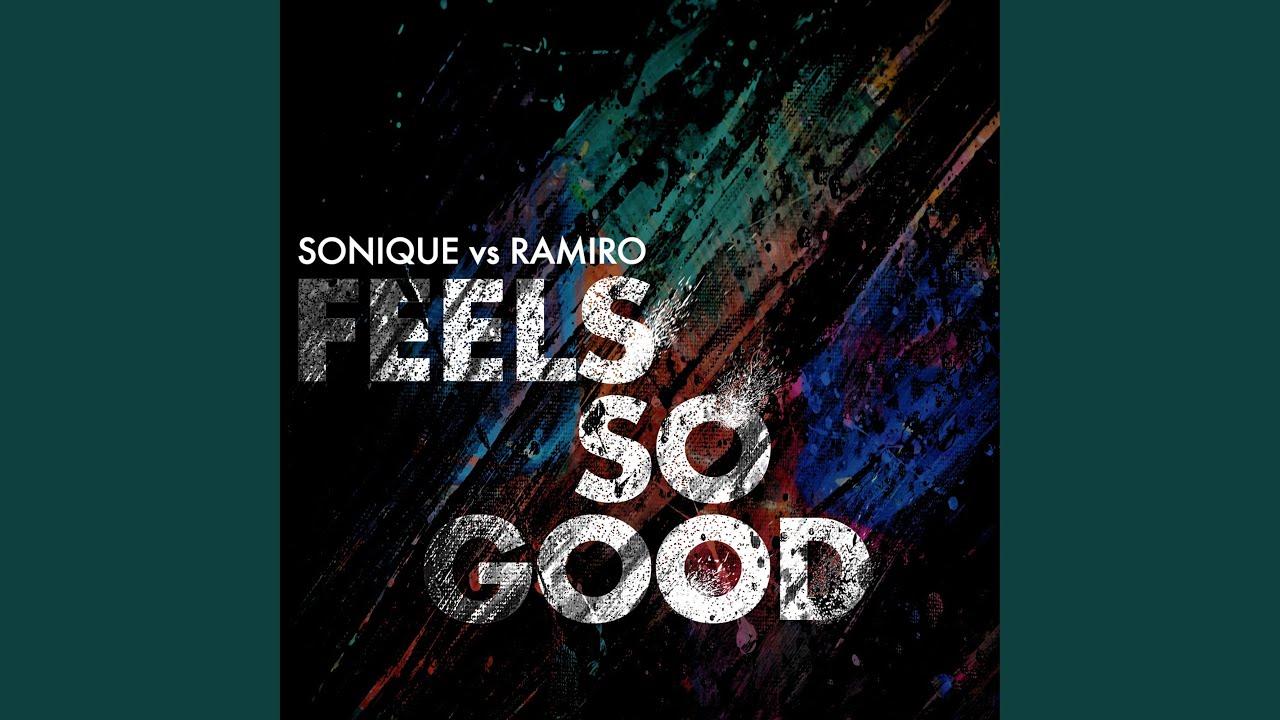 Download It Feels So Good (Sonique vs. Ramiro) (Damon Hess Club Mix) (Radio Edit)