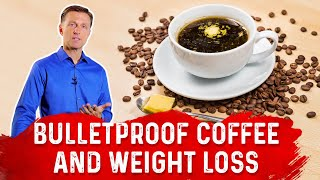 Is Bulletproof Coffee Slowing Your Weight Loss?