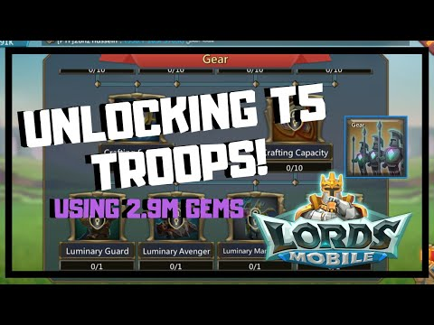 LORDS MOBILE: UNLOCKING T5 TROOPS USING 2.9M GEMS! (How To Unlock T5?)