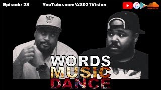 "Words Music Dance ~ Episode 28 ""What sound does a Scorpion make?"""