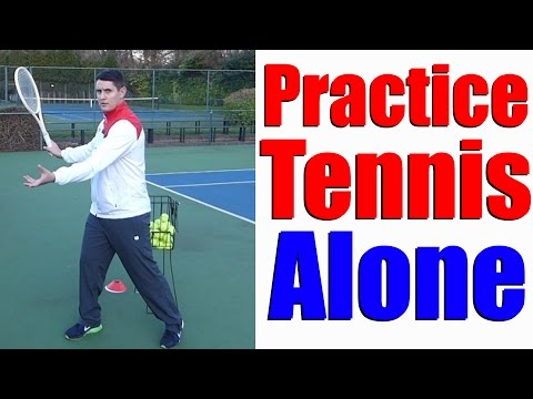 Thumbnail: How To Practice Tennis By Yourself - 5 Different Ways - Tennis Lesson