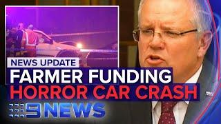News Update: Farmer fire funding, Melbourne horror car crash