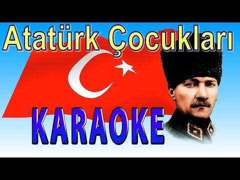 Atatürk Çocukları Karaoke (Alt yapı)