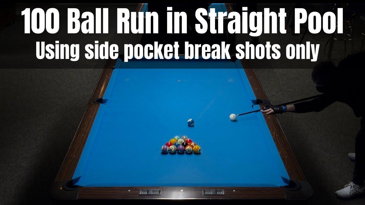 100 Ball Run In Straight Pool Using Side Pocket Break Shots Only