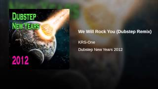 We Will Rock You (Dubstep Remix)