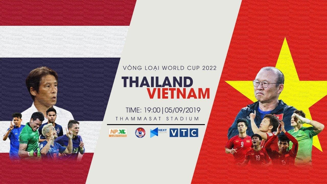 LINK TRỰC TIẾP - VIỆT NAM VS THÁI LAN   VÒNG LOẠI WORLD CUP 2022