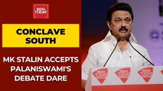 DMK Chief, MK Stalin Accepts CM Palaniswami's Debate Challenge At India Today Conclave South