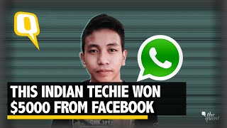 Meet the 22 Year Old Indian Techie Who Discovered Bug in WhatsApp