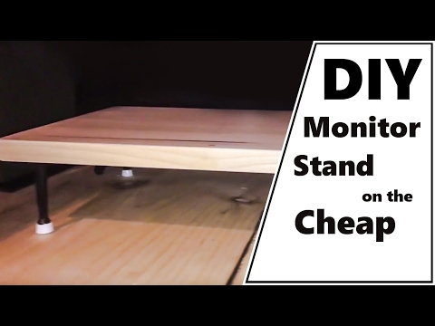 DIY Monitor Stand / Riser - Cheap!