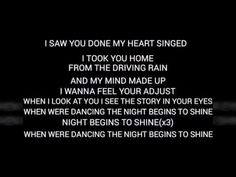 Night begins to shine lyrics