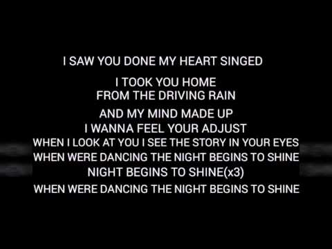 Night begins to shine lyrics