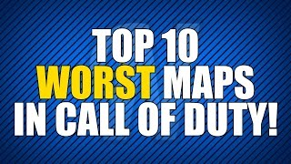 Top 10 WORST Maps in Call of Duty!