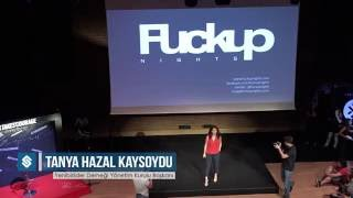 FuckUp Nights Vol. X Tanya Hazal Kaysoydu