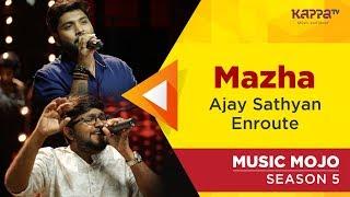 Mazha Ajay Sathyan Enroute Music Mojo Season 5 Kappa TV