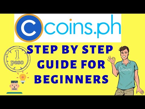 COINS.PH TUTORIAL 2020 (beginners Guide)