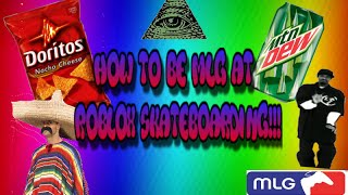 Como ser MLG na empresa Roblox Skateboarding!!!