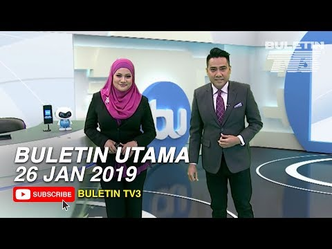 Buletin Utama TV3 Jam 8 Malam (26 Januari 2019)