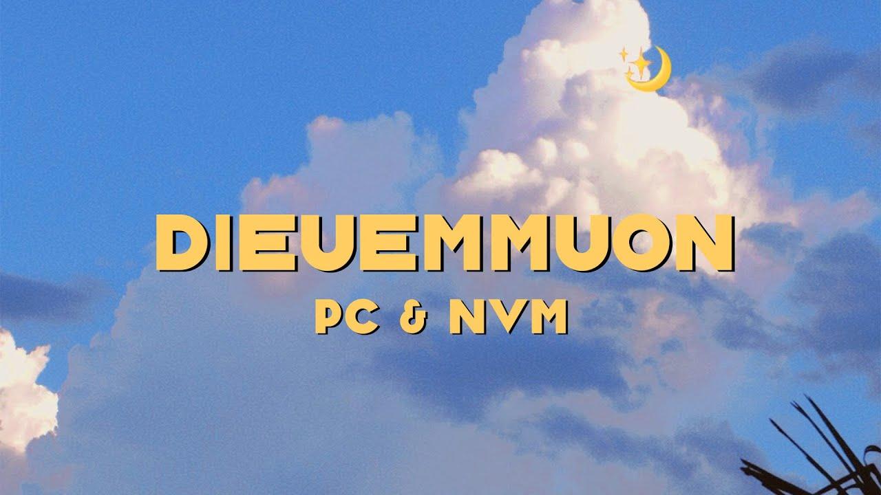 PC x NVM - DIEUEMMUON [Official Audio]