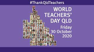 World Teachers' Day Queensland – thanking our teachers