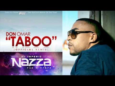 Don Omar ft Daddy Yankee - Taboo Remix