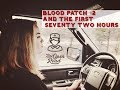 Blood Patch #2 and the First 72 Hours