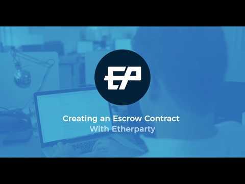 Etherparty Beta: Escrow Contract Walkthrough