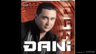 Djani - Sve mi tvoje nedostaje - (Audio 2005)