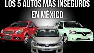 Los 5 Autos Mas Inseguros en México (2016)