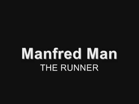 Manfred Mann - The Runner