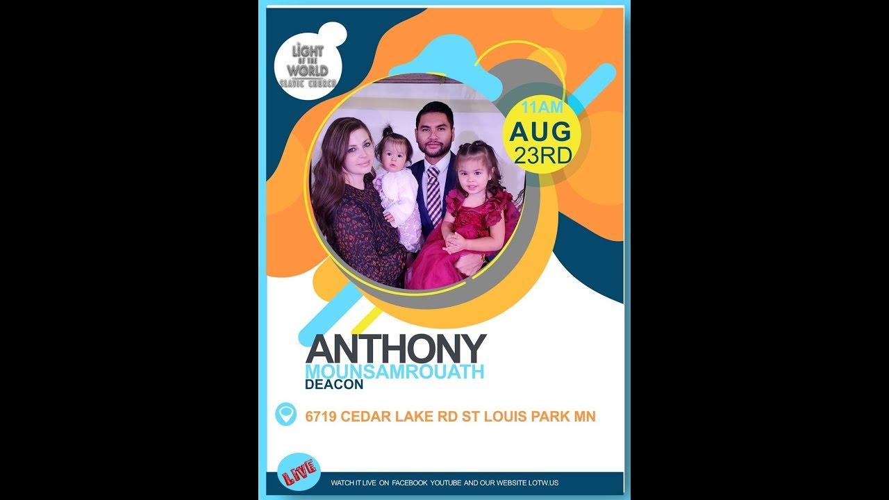 Deacon Anthony Mounsamrouath   8.23.2020