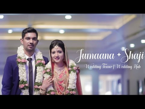 Jumaana + Shaji | Wedding Teaser | Wedding Hub