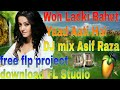 woh ladki bahut yaad aati hai free flp download dj aasif raza