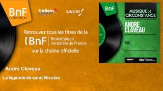 André Claveau - La légende de saint Nicolas - feat. Pierre Guillermin et son orchestre