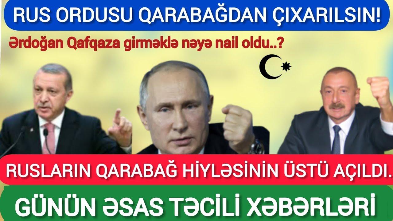 Rusların Qarabağ hiyləsinin üstü açıldı, Rus ordusu Qarabağdan çıxarılsın! Son xeberler bugun 2020