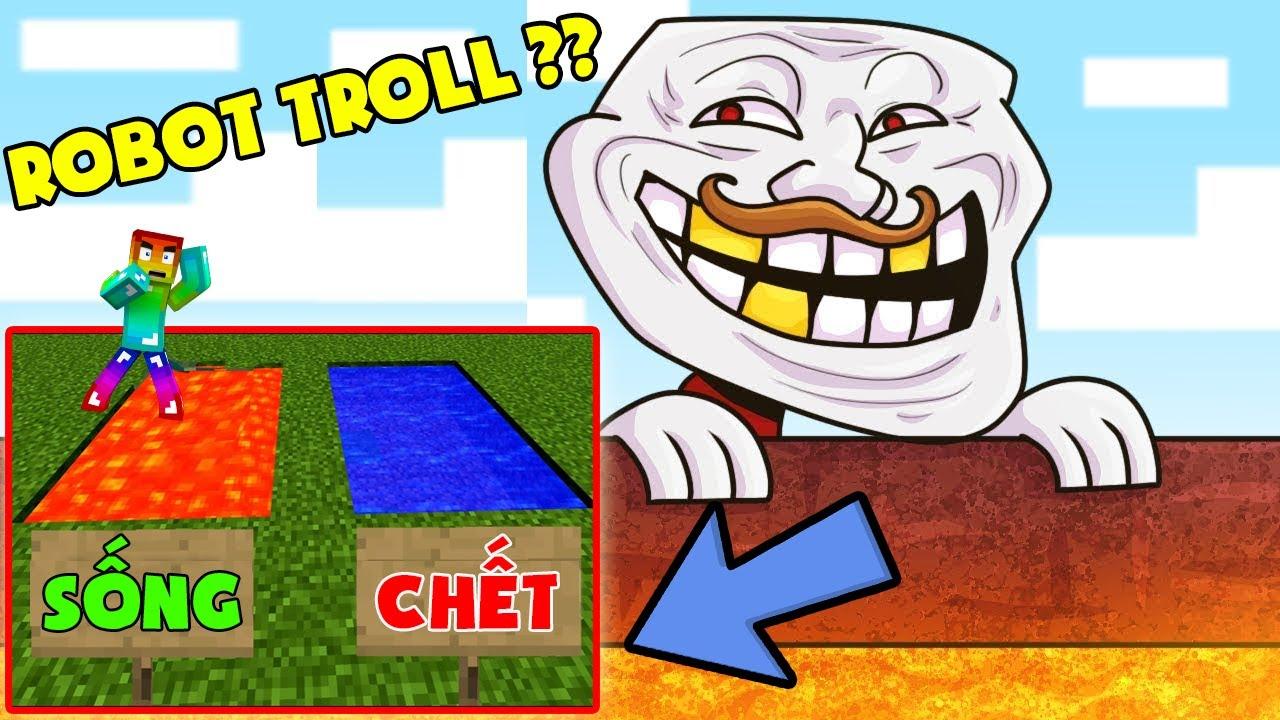 Minecraft Thử Thách : Robot Troll Siêu To Khổng Lồ ??