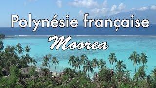 Polynésie Française: Moorea