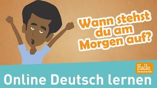 Deutsch lernen / Lektion 10 / trennbare Verben / Tagesablauf