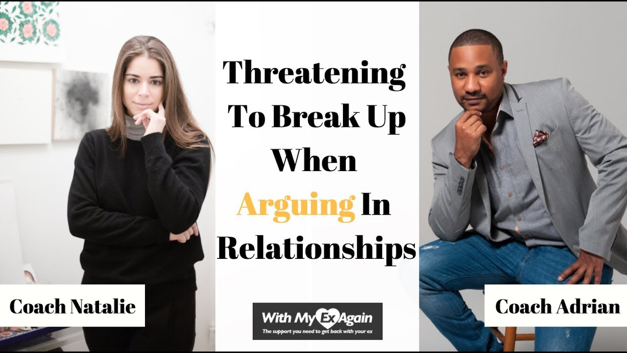 Threatens up break always to she What You