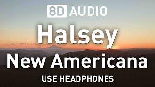 Baixar Halsey - New Americana | 8D AUDIO 🎧