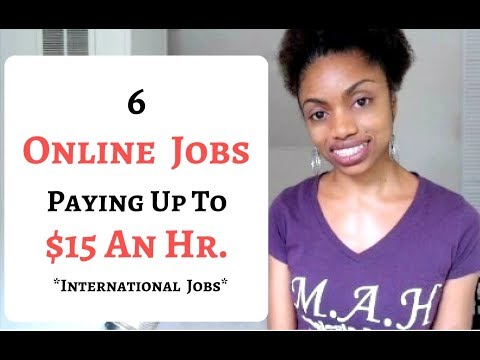6 Online Jobs Paying Up To $15 An Hour.  Global Jobs