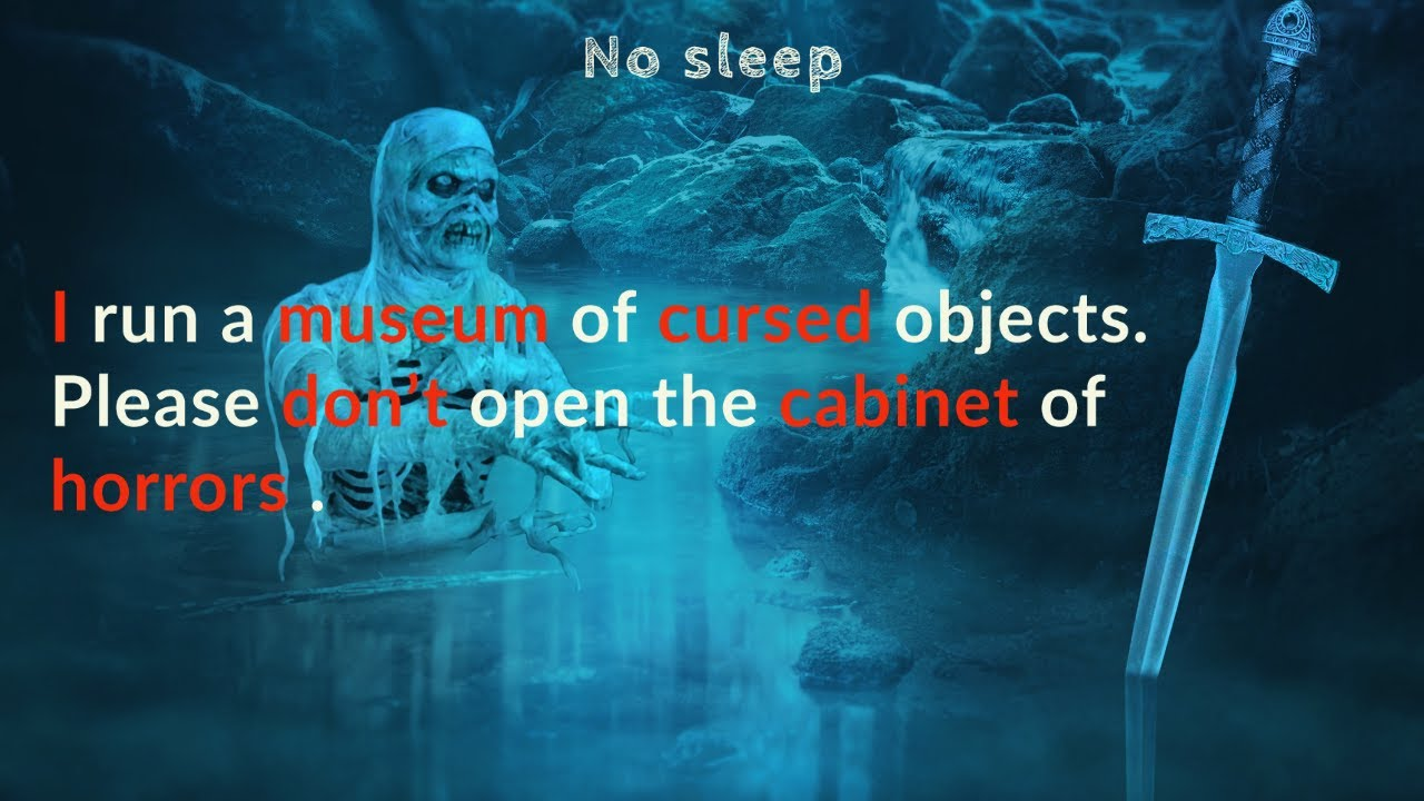 I run a museum of cursed objects. Please don't open the cabinet of horrors | Reddit INC