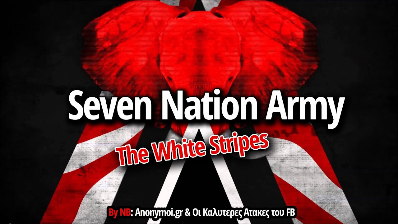 The White Stripes - Seven Nation Army - Lyrics Greek & English - YouTube