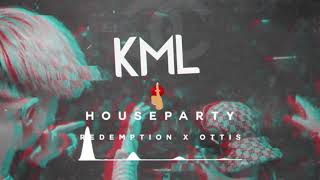 HUCCI - House Party (Redemption & Ottis Remix) [KML Premiere]