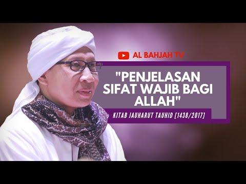 Penjelasan Sifat Wajib Bagi Allah   Buya Yahya   Kitab Jauharut Tauhid   Senin, 12 Juni 2017