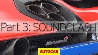 McLaren Senna vs 720S | Part 3: Soundclash | Autocar