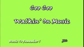 Coo Coo ‎– Walking On Music (1993)