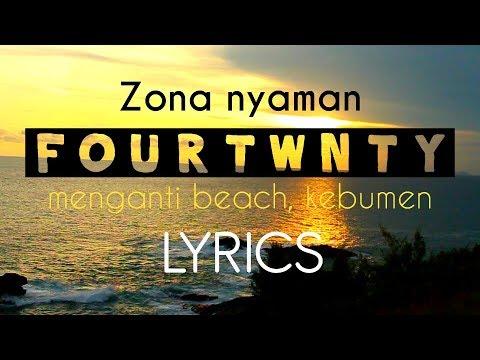 Fourtwnty - ZONA NYAMAN(Lyrics) By Anton Skatube