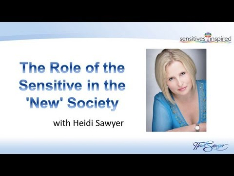 The Role of the Intuitive Sensitive Person (ISP) in the 'New' Society